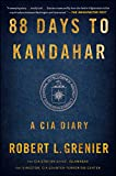 Book cover image for 88 Days to Kandahar: A CIA Diary