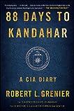 img - for 88 Days to Kandahar: A CIA Diary book / textbook / text book