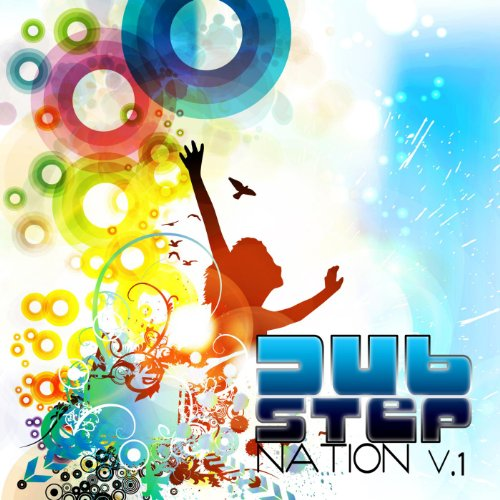 Dubstep Nation V.1 Best of Top Electronic Dance Hits, Dub Brostep, Electrostep, Reggae Psystep, Chillstep, Rave Music DJ Mix