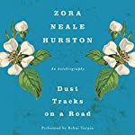 Dust Tracks on a Road: An Autobiography | Zora Neale Hurston