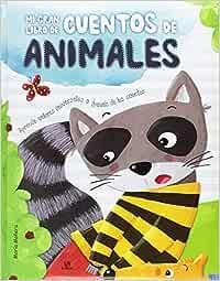 Mi Gran Libro de Cuentos de Animales: Aprende Valores