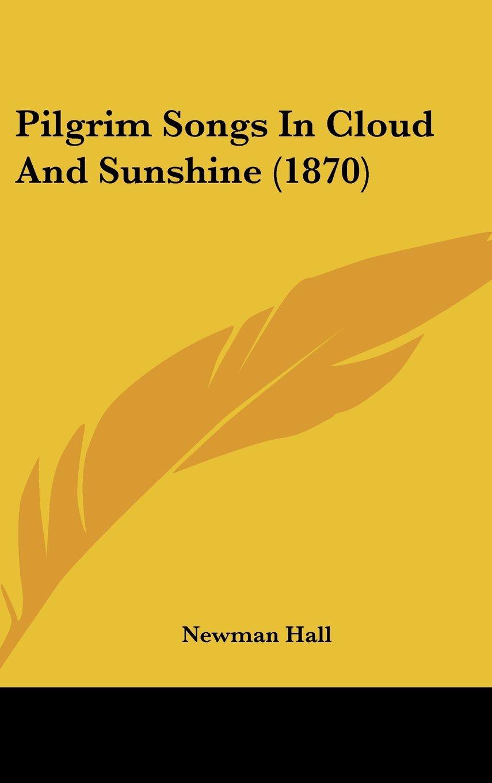 Pilgrim Songs In Cloud And Sunshine (1870) pdf