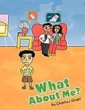 What about Me?, Chanta J. Grant, 1450019382