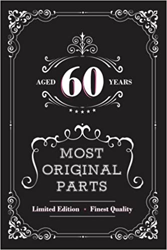 Amazon Aged 60 Years Most Original Parts Journal For Women