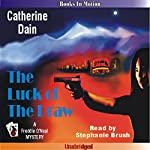 The Luck of the Draw: A Freddie O'Neal Mystery, Book 6 | Catherine Dain