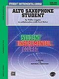 : Student Instrumental Course Alto Saxophone Student: Level I