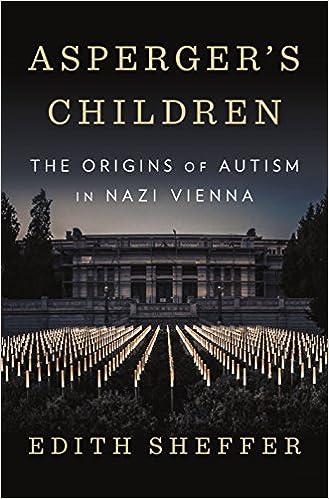 Asperger's Children: The Origins of Autism in Nazi Vienna - Popular Autism Related Book