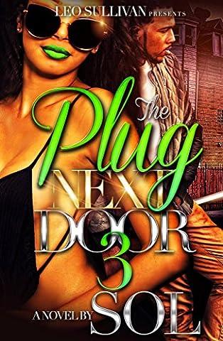 The Plug Next Door 3 - Next Door