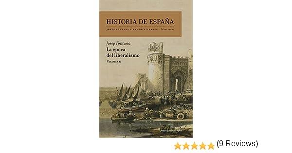 La época del liberalismo: Historia de España Vol. 6: Amazon.es ...