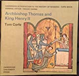 img - for Archbishop Thomas and King Henry II (Cambridge Introduction to the History of Mankind) book / textbook / text book