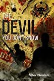 The Devil You Don't Know (American Praetorians) (Volume 4)