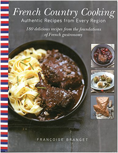 French Country Cooking: Authentic Recipes from Every Region cover