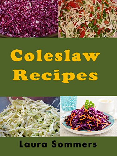 Coleslaw Recipes by [Sommers, Laura]