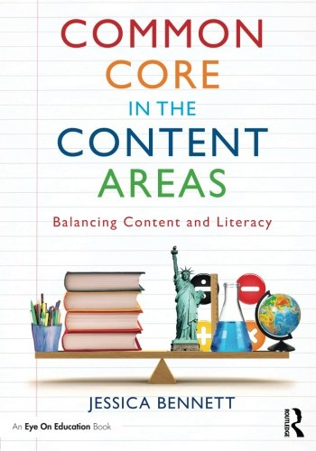 Common Core in the Content Areas: Balancing Content and Literacy (Eye on Education Books)