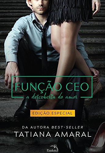 Função CEO : A Descoberta do Amor - Série Função CEO