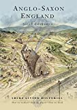 img - for Anglo-Saxon England: 400 790 (Shire Living Histories) book / textbook / text book