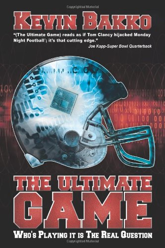 The Ultimate Game: Who's Playing it is The Real Question ebook