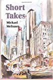 Short Takes, Michael Meltsner, 1610271149