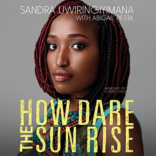 How Dare the Sun Rise: Memoirs of a War Child by HarperAudio
