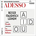 ADESSO Audio. 5/2018: Italienisch lernen Audio - Besser Italienisch lernen! Hörbuch von div. Gesprochen von: div.