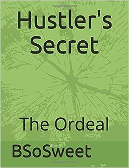 Hustler's Secret: The Ordeal