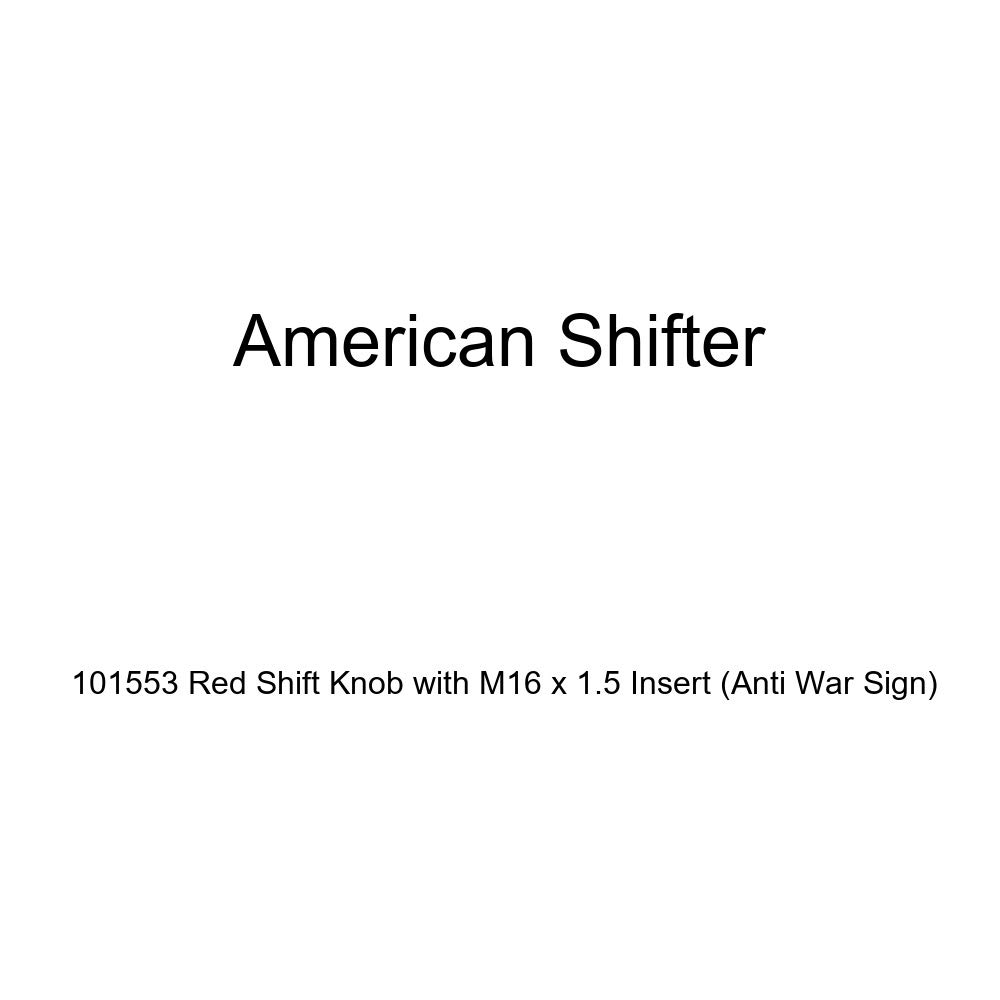 American Shifter 101553 Red Shift Knob with M16 x 1.5 Insert Anti War Sign