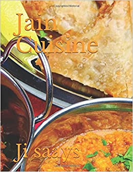 Jain cuisine amazon ji saays 9781521556443 books forumfinder Image collections