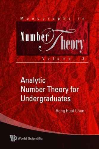 Analytic Number Theory for Undergraduates (Monographs in Number Theory) (Volume 3)