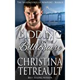 Bidding On The Billionaire (The Sherbrookes of Newport) (Volume 8)