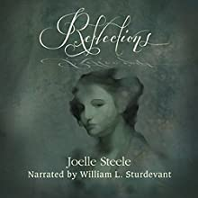 Reflections Audiobook by Joelle Steele Narrated by William Sturdevant