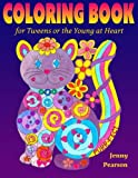 Coloring Book for Tweens or the Young at Heart