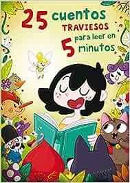 25 cuentos traviesos para leer en 5 minutos Antología de cuentos ...