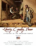 img - for Liberty, Equality, and Power: A History of the American People (CengageNOW) book / textbook / text book