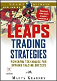 LEAPS Trading Strategies: Powerful Techniques for Options Trading Success