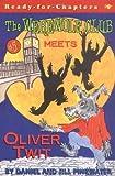 The Werewolf Club Meets Oliver Twit, Daniel M. Pinkwater, 0689845715