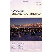 A Primer on Organizational Behavior, 7th Edition