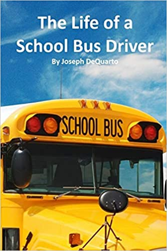 Buy The Life of a School Bus Driver Book Online at Low Prices in
