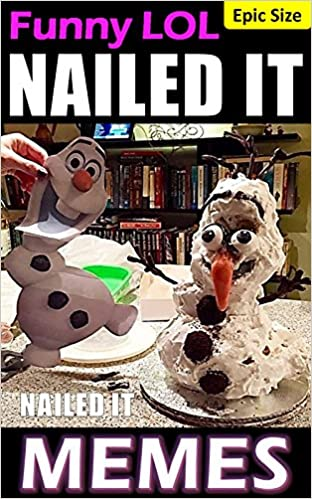 Lire des livres téléchargement gratuit Memes: NAILED IT