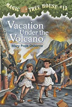 Vacation Under the Volcano (Magic Tree House Book 13) by [Osborne, Mary Pope]