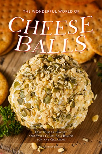 The Wonderful World of Cheese Balls: Easy to Make Savory and Sweet Cheese Ball Recipes for any Occasion - Herb Puffs