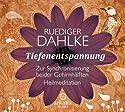 Tiefenentspannung zur Synchronisierung beider Gehirnhälften Hörbuch von Ruediger Dahlke Gesprochen von: Ruediger Dahlke