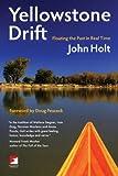 Yellowstone Drift, John Holt, 1904859895