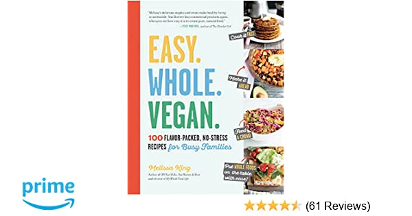Easy Whole Vegan FlavorPacked NoStress Recipes For Busy - Free online invoice templates vegan online store