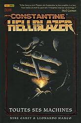 Hellblazer - John Constantine : Toutes ses machines