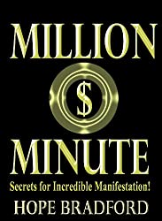 Million-Dollar Minute: Secrets for Incredible Manifestation!
