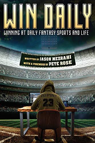 Win Daily: Winning At Daily Fantasy Sports And Life