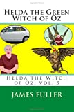 Helda the Green Witch of Oz, James Fuller, 1481007254