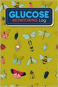 Glucose Monitoring Log: Blood Glucose Self Test Log Book