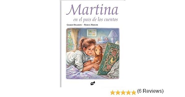 Martina En El País De Los Cuentos: Amazon.es: Gilbert ...