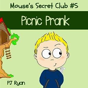 Mouse's Secret Club #5: Picnic Prank Audiobook